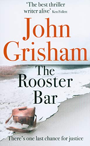 John Grisham - The Rooster Bar