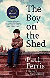 The Boy on the Shed: A remarkable sporting memoir with a foreword by Alan Shearer