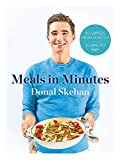 Donal's Meals in Minutes: 90 suppers from scratch/15 minutes prep