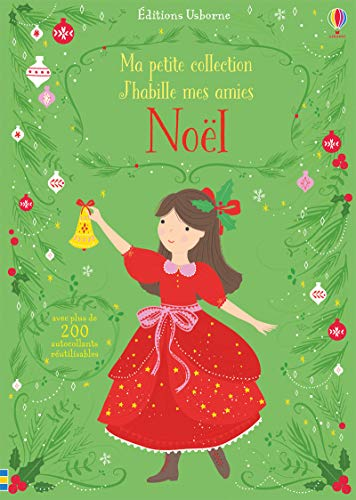 J'habille mes amies - Ma petite collection - Noël