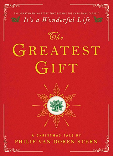 Greatest Gift: A Christmas Tale