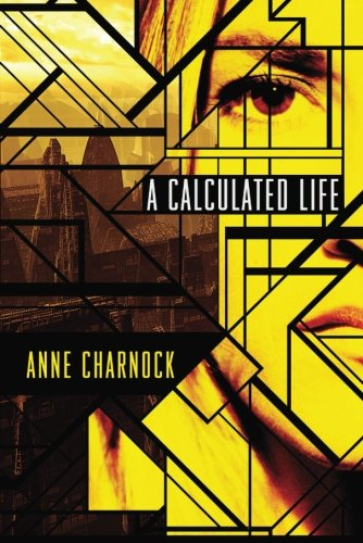 A Calculated Life cover