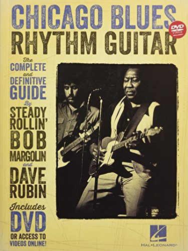 Chicago Blues Rhythm Guitar: The Complete and Definitive Guide.