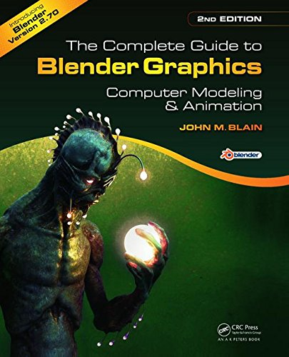 The Complete Guide to Blender Graphics, Second Edition: Computer Modeling and Animation.