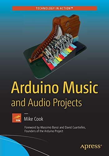 Arduino Music and Audio Projects par  Mike Cook