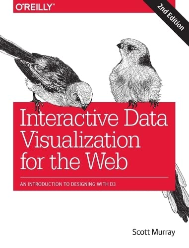 Interactive Data Visualization for the Web : An Introduction to Designing with D3