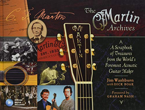The Martin Archives: A Scrapbook of Treasures from the World's Foremost Acoustic Guitar Maker