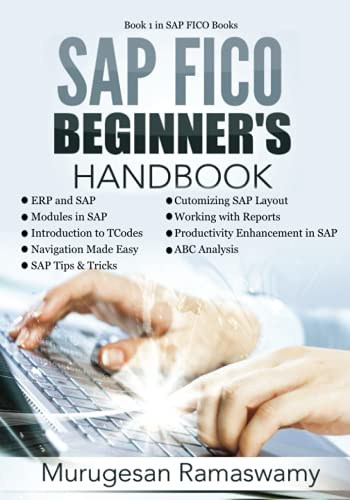 SAP FICO Beginner's Hand Book: Your SAP User Manual, SAP for Dummies, SAP Books