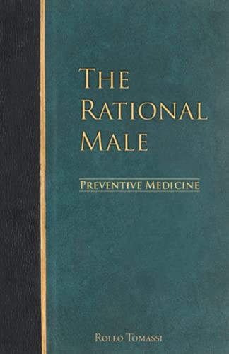 The Rational Male - Preventive Medicine par Rollo Tomassi