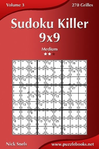 Sudoku Killer 9x9 - Medium - Volume 3 - 270 Grilles