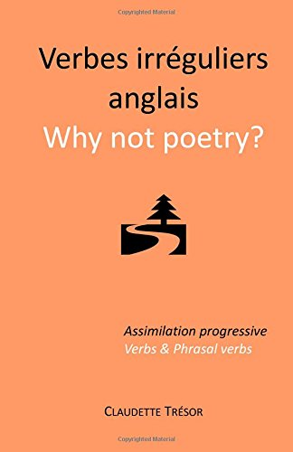 Verbes irréguliers anglais : Why not poetry?
