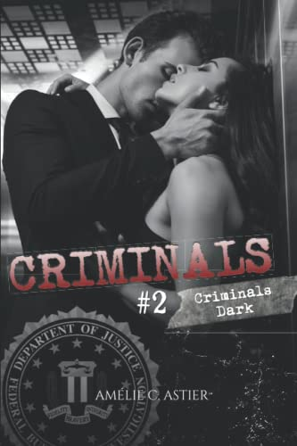 Criminals Dark par Amheliie