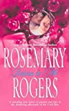 Rosemary Rogers, Return to Me