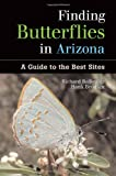 Richard Bailowitz &amp; Hank Brodkin. Finding Butterflies in Arizona. Johnson Books.