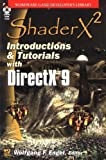 Shaderx 2: Introduction & Tutorials With Directx 9