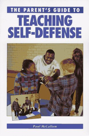 The Parent's Guide to Teaching Self-defense
