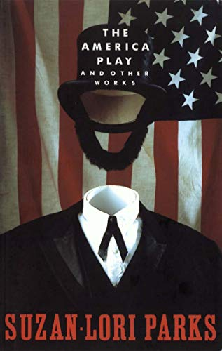 The America Play: And Other Works