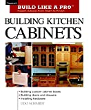 Udo Schmidt, Building Kitchen Cabinets (Build Like a Pro)