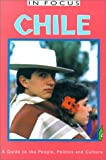 Chile in Focus: A Guide to the People, P