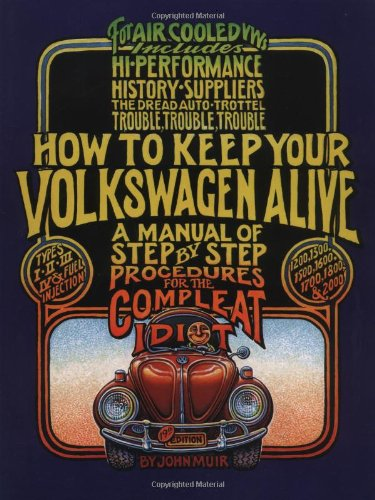 John Muir, How to Keep Your Volkswagen Alive