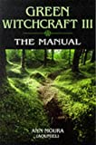 Ann Moura, Green Witchcraft: The Manual
