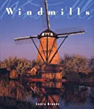 Windmills (The Great Architecture Series)