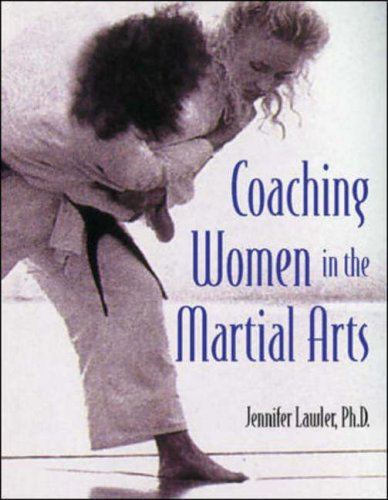 Coaching Women in the Martial Arts by Jennifer Lawler