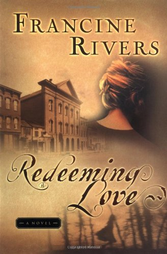 Redeeming Love Review: God and Family