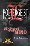 The Legacy: Frontiers of the Mind