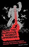 How to survive a robot uprising-visual