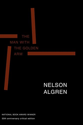 The Man with the Golden Arm (50th Anniversary Edition): 50th Anniversary Critical Edition