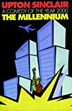 Millennium, The by Sinclair, Upton - Book cover from Amazon.co.uk