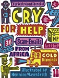 Strictly Confitential ! Cry for help-visual