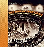 The urban spectator-visual