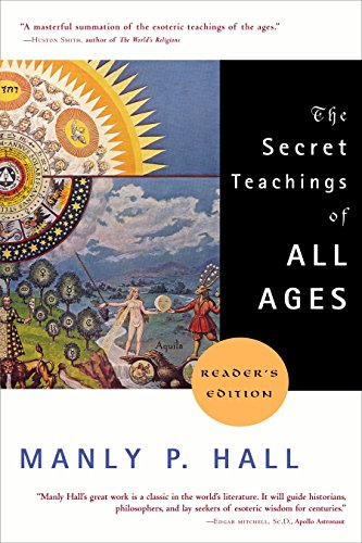 The Secret Teachings of All Ages.