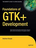 couverture du livre Foundations of GTK+ Development