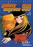 Galaxy Express 999, Vol. 5