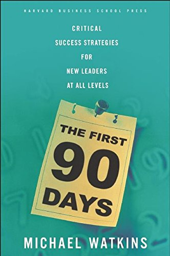 Michael Watkins, The First 90 Days