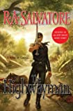 R. A. Salvatore, The Highwayman