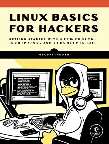 Linux Basics for Hackers: Getting Started with Networking, Scripting, and Security in Kali par  OccupyTheWeb