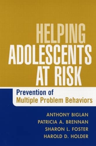Helping Adolescents at Risk: Prevention of Multiple Problem Behaviors