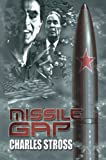 Missile Gap by Stross, Charles - Book cover from Amazon.co.uk