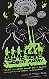 How to build a robot army-visual