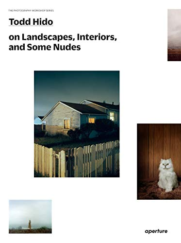 Todd Hido on landscapes interiors and nudes