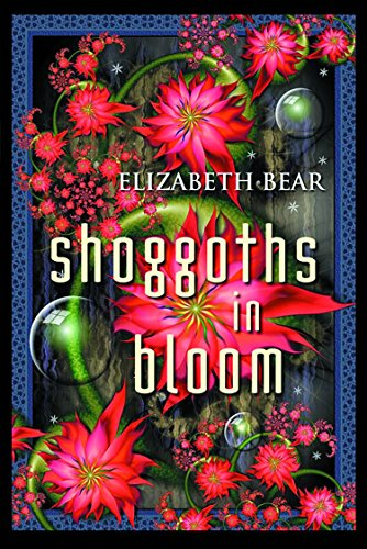 Shoggoths in Bloom cover