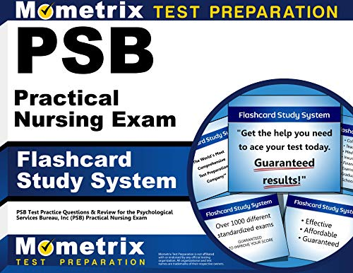 Psb Practical Nursing Exam Flashcard Study System: Psb Test Practice Questions & Review for the Psychological Services Bureau, Inc (Psb) Practical Nursing Exam
