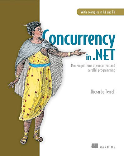 Functional Concurrency in .NET: Modern patterns of concurrent and parallel programming