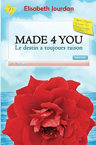 Telecharger Made 4 You Le Destin A Toujours Raison Epub