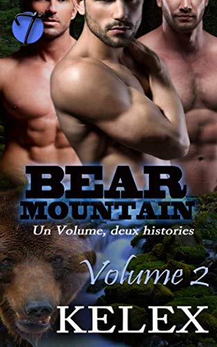 Bear Mountain: Volume Deux par Kelex
