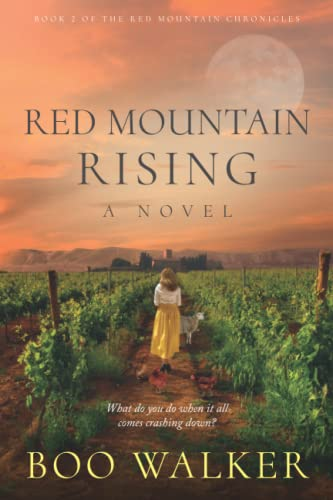 Red Mountain Rising: A Novel